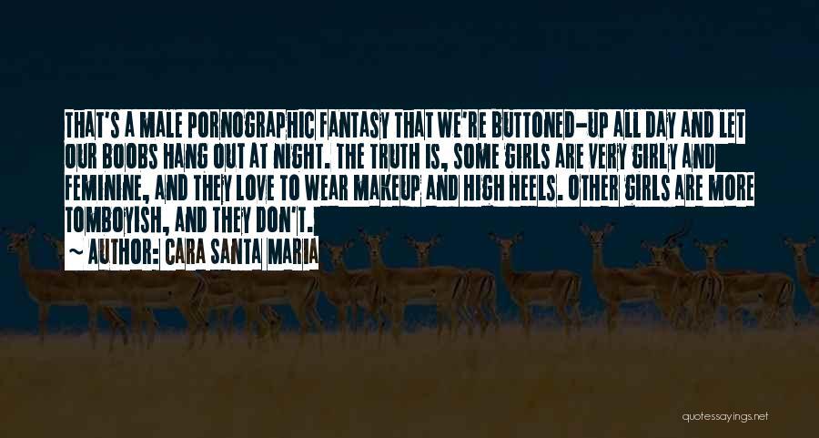 Up All Night Quotes By Cara Santa Maria
