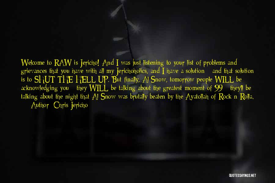 Up All Night Quotes By Chris Jericho