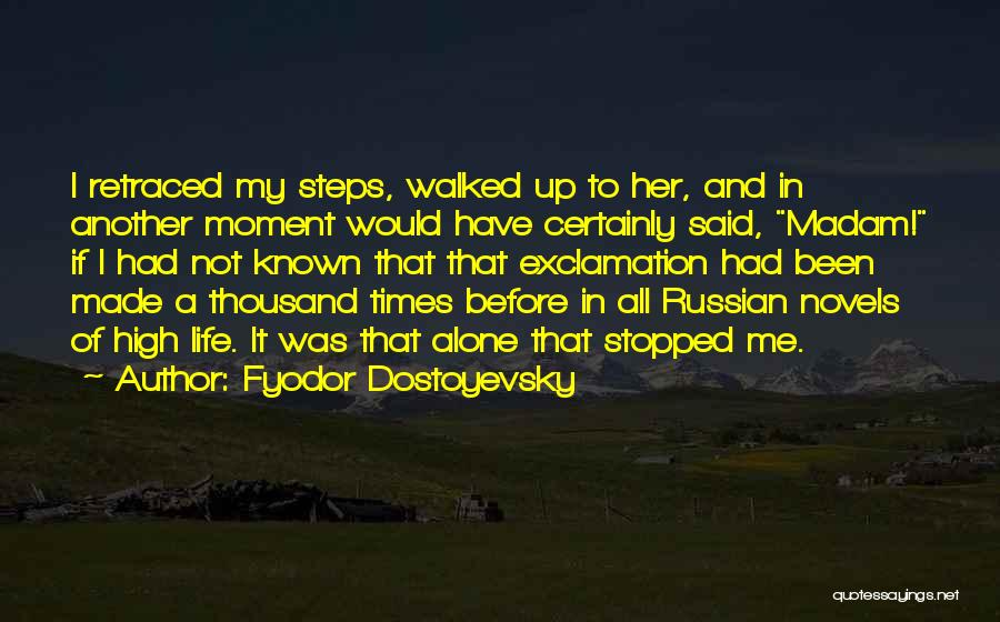 Up All Night Quotes By Fyodor Dostoyevsky