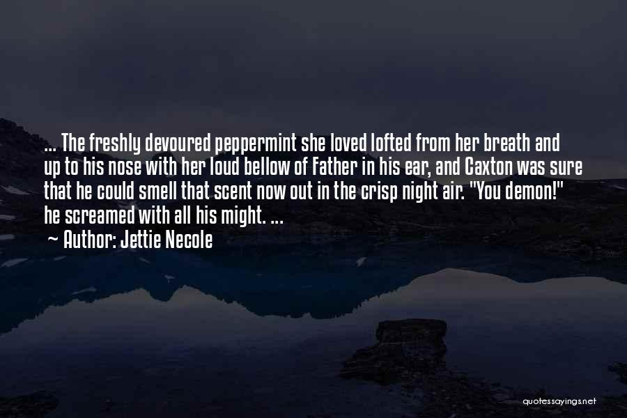 Up All Night Quotes By Jettie Necole