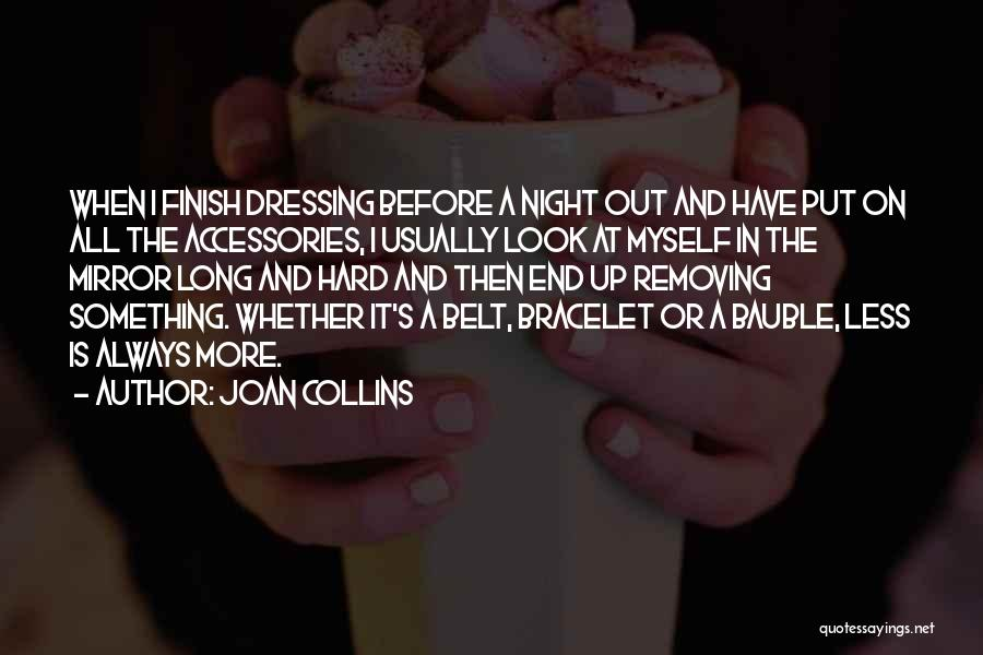 Up All Night Quotes By Joan Collins