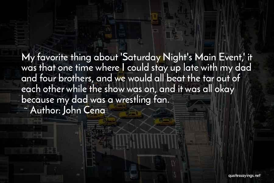 Up All Night Quotes By John Cena