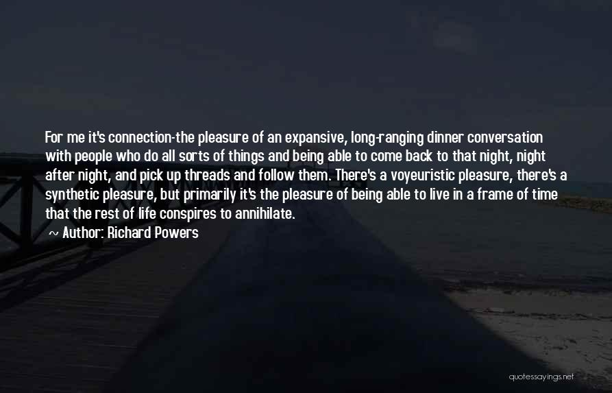 Up All Night Quotes By Richard Powers