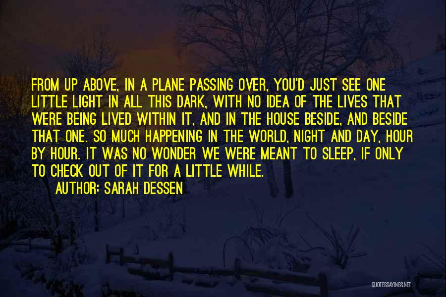Up All Night Quotes By Sarah Dessen
