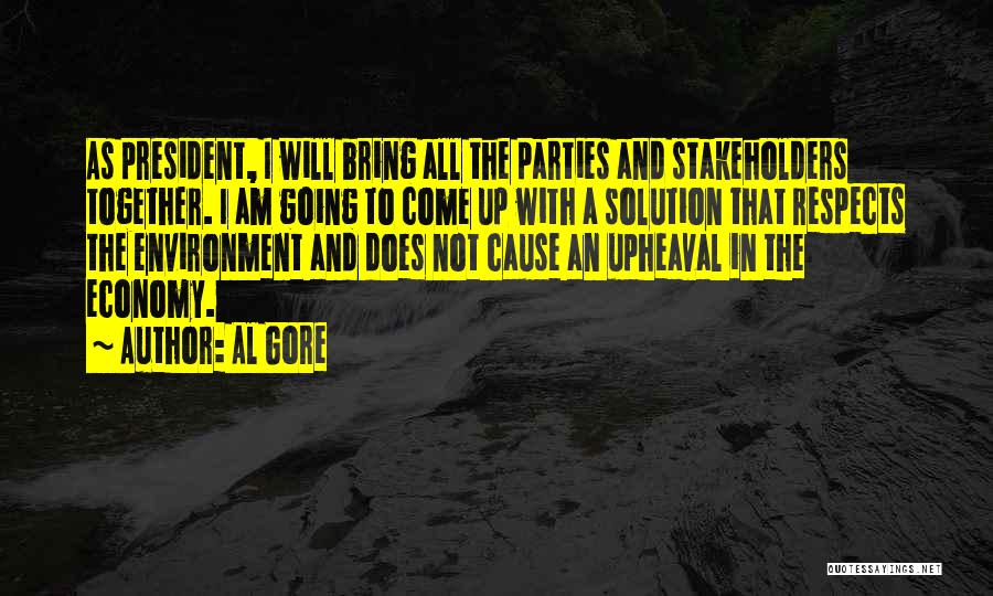 Upheaval Quotes By Al Gore
