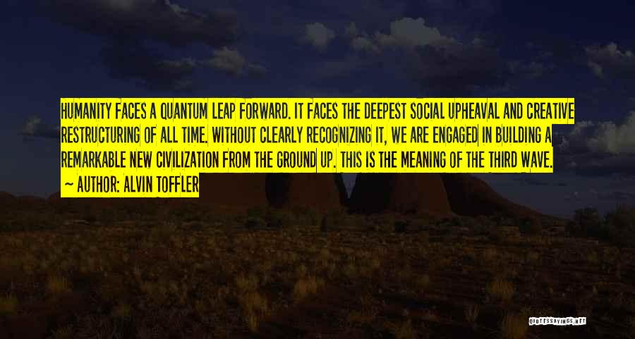 Upheaval Quotes By Alvin Toffler