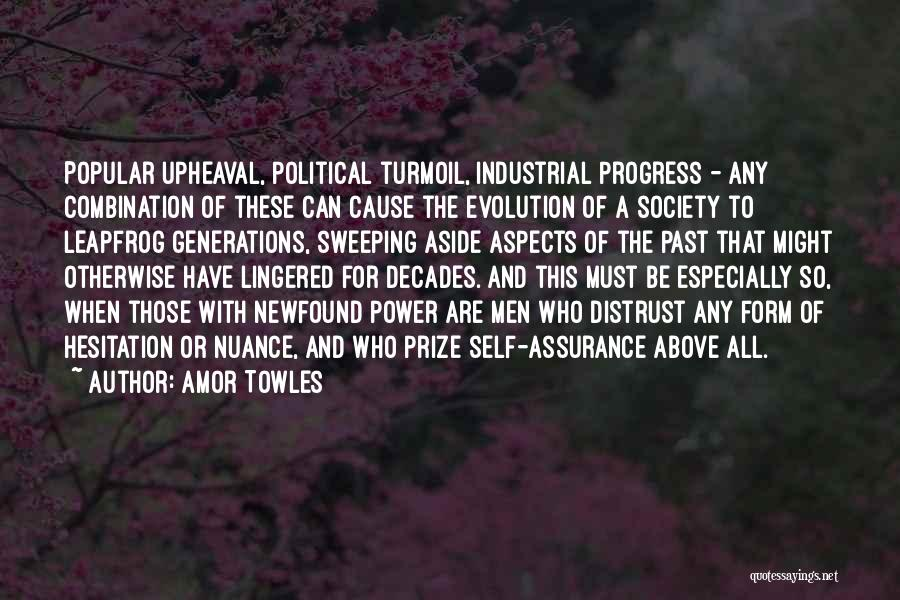 Upheaval Quotes By Amor Towles