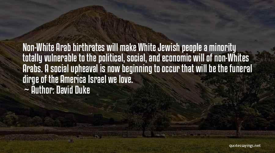 Upheaval Quotes By David Duke