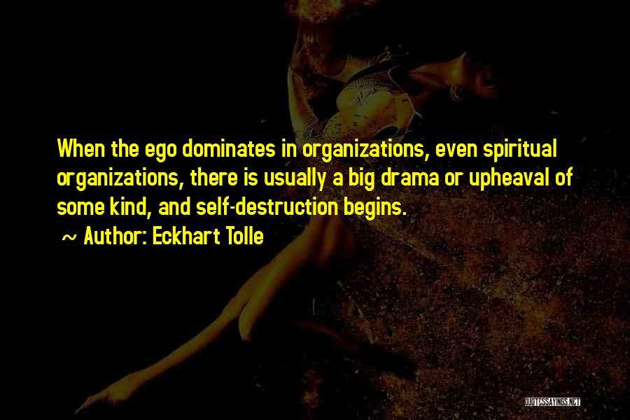 Upheaval Quotes By Eckhart Tolle