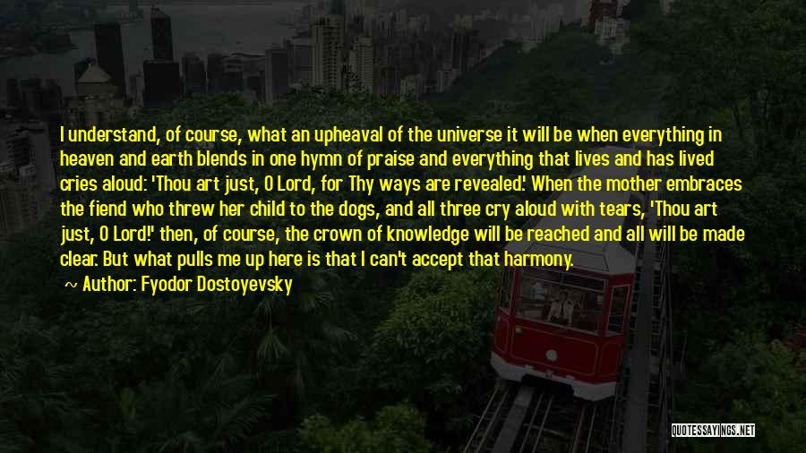 Upheaval Quotes By Fyodor Dostoyevsky