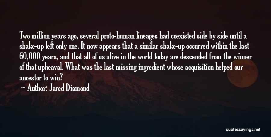 Upheaval Quotes By Jared Diamond