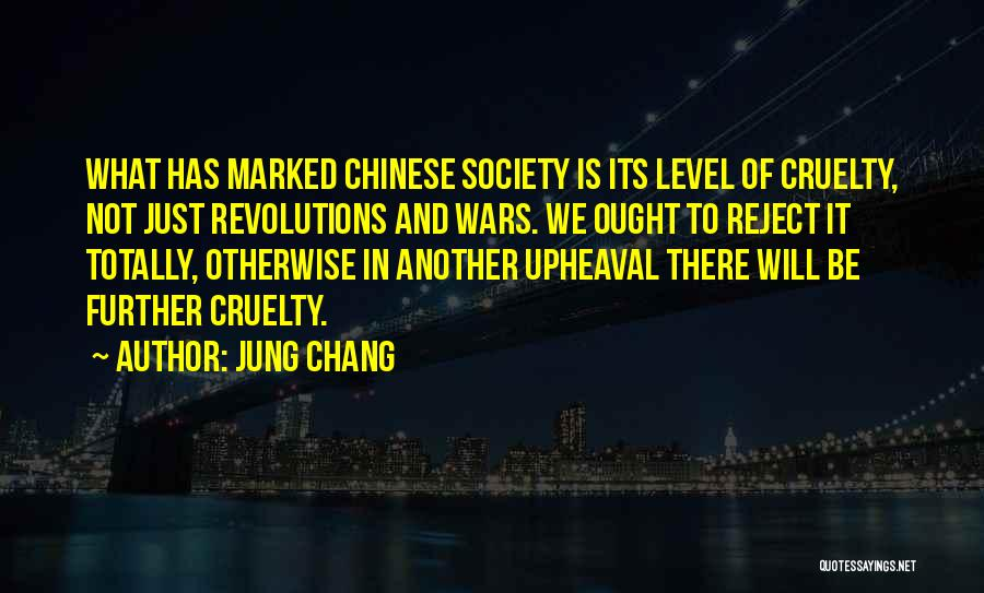 Upheaval Quotes By Jung Chang