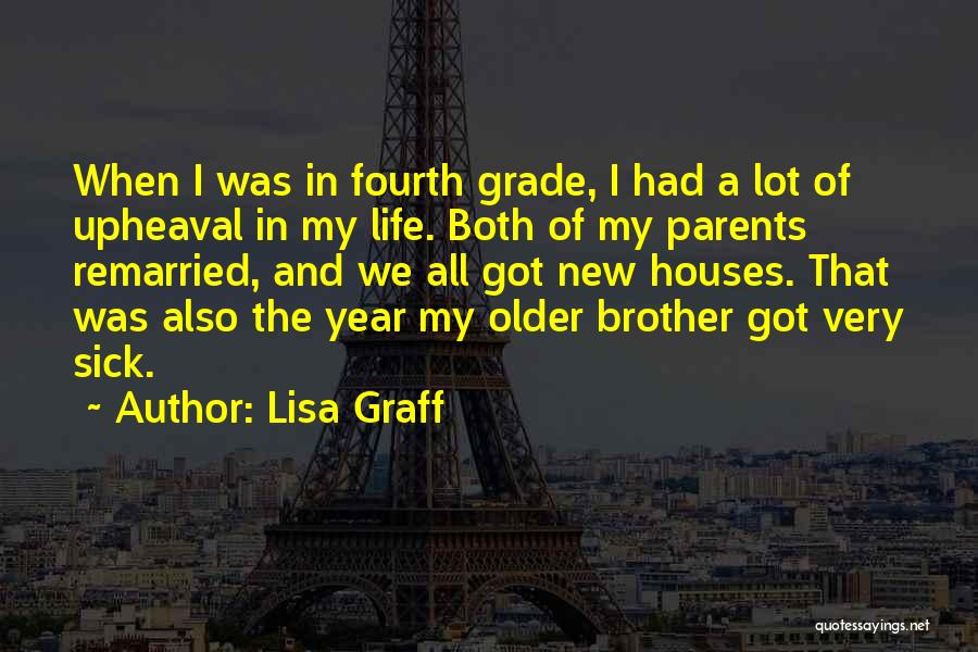 Upheaval Quotes By Lisa Graff