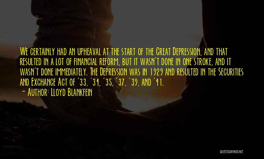 Upheaval Quotes By Lloyd Blankfein