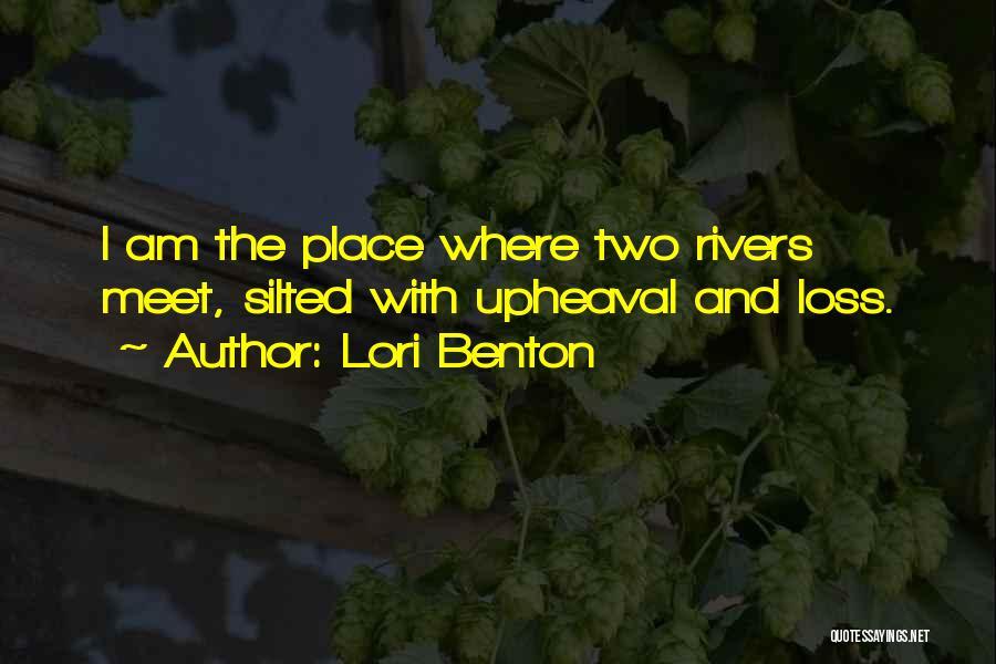 Upheaval Quotes By Lori Benton