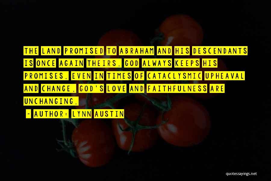 Upheaval Quotes By Lynn Austin