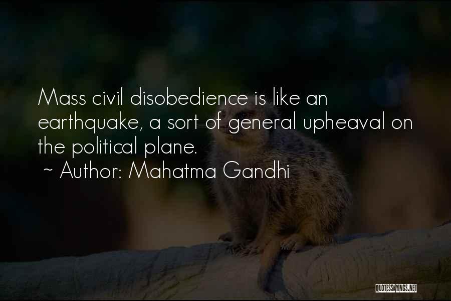 Upheaval Quotes By Mahatma Gandhi