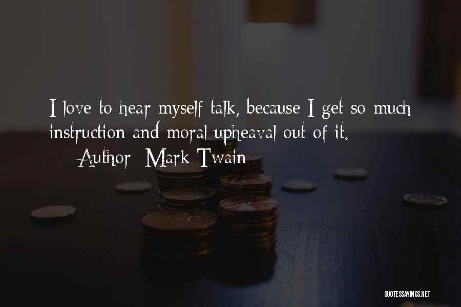 Upheaval Quotes By Mark Twain