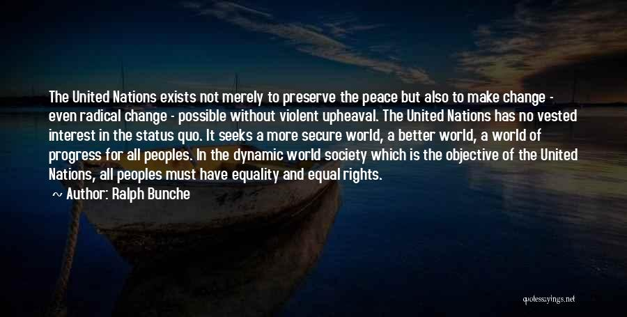 Upheaval Quotes By Ralph Bunche