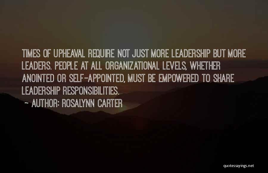 Upheaval Quotes By Rosalynn Carter
