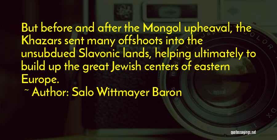 Upheaval Quotes By Salo Wittmayer Baron