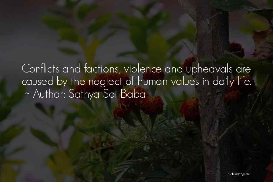 Upheaval Quotes By Sathya Sai Baba