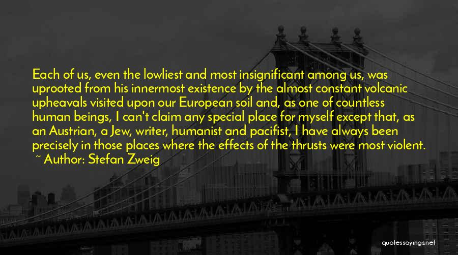 Upheaval Quotes By Stefan Zweig