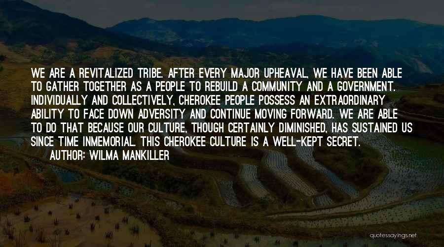 Upheaval Quotes By Wilma Mankiller