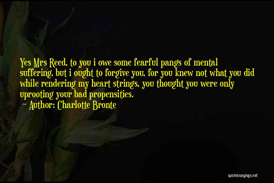Uprooting Quotes By Charlotte Bronte