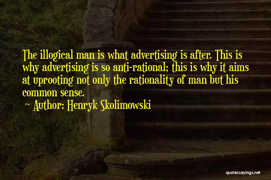 Uprooting Quotes By Henryk Skolimowski