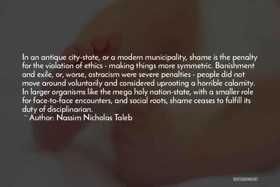 Uprooting Quotes By Nassim Nicholas Taleb