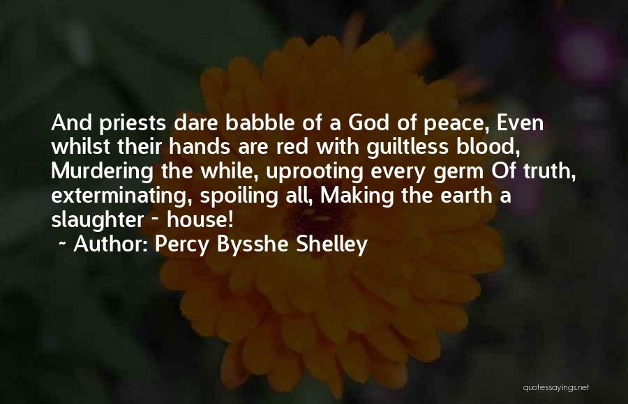Uprooting Quotes By Percy Bysshe Shelley