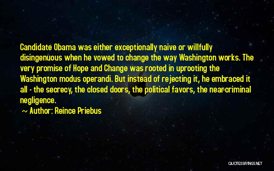 Uprooting Quotes By Reince Priebus