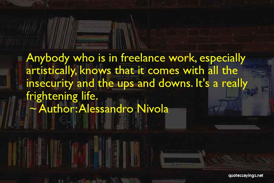 Ups And Downs In Life Quotes By Alessandro Nivola