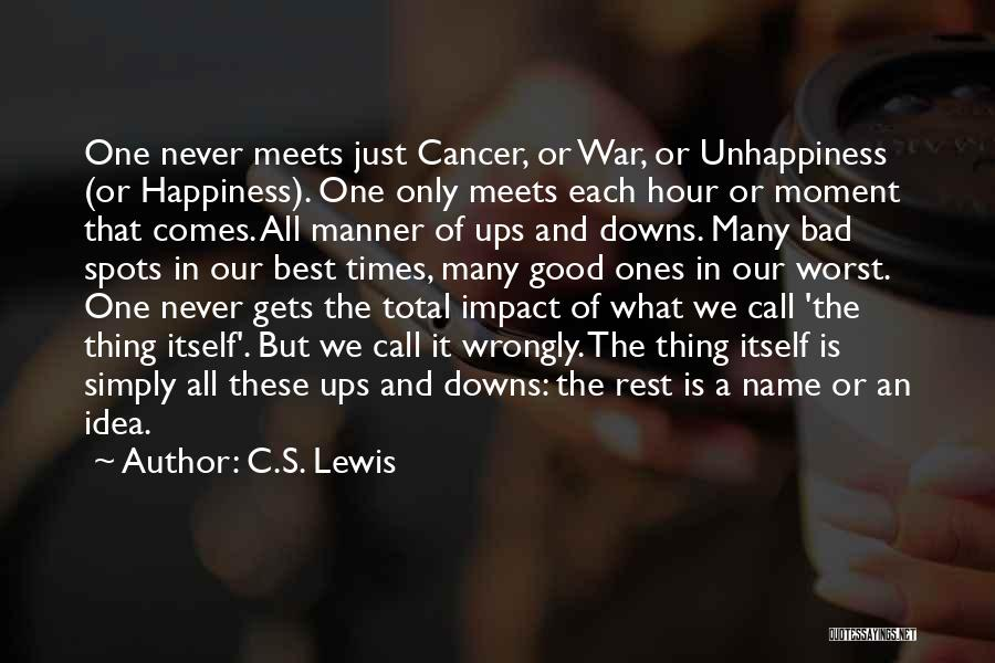 Ups And Downs In Life Quotes By C.S. Lewis