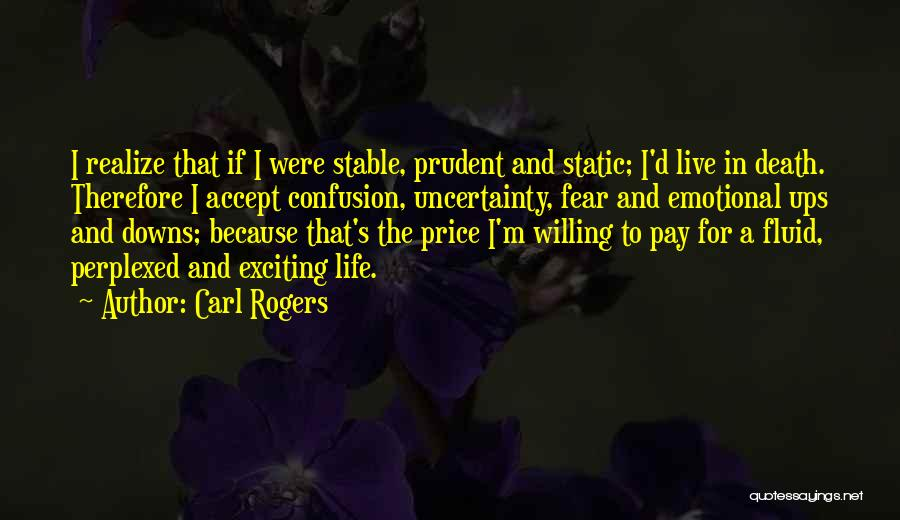 Ups And Downs In Life Quotes By Carl Rogers