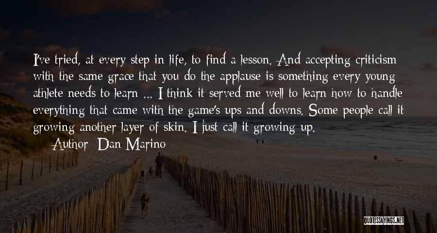 Ups And Downs In Life Quotes By Dan Marino