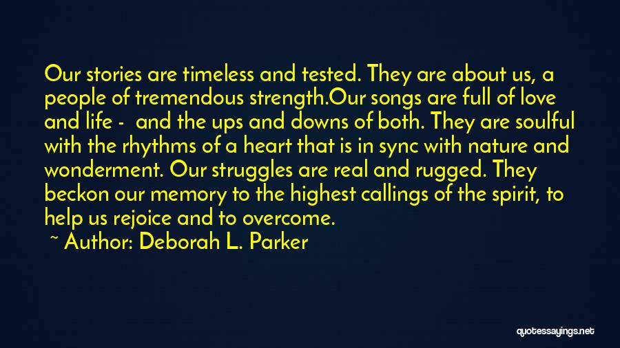 Ups And Downs In Life Quotes By Deborah L. Parker