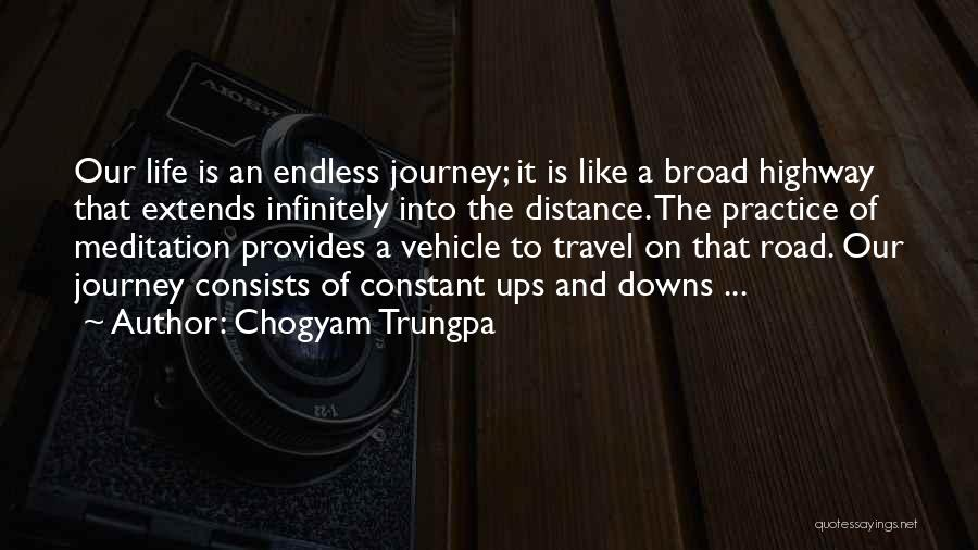 Ups And Downs Of Life Quotes By Chogyam Trungpa