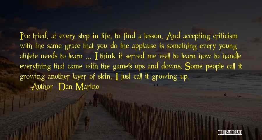 Ups And Downs Of Life Quotes By Dan Marino
