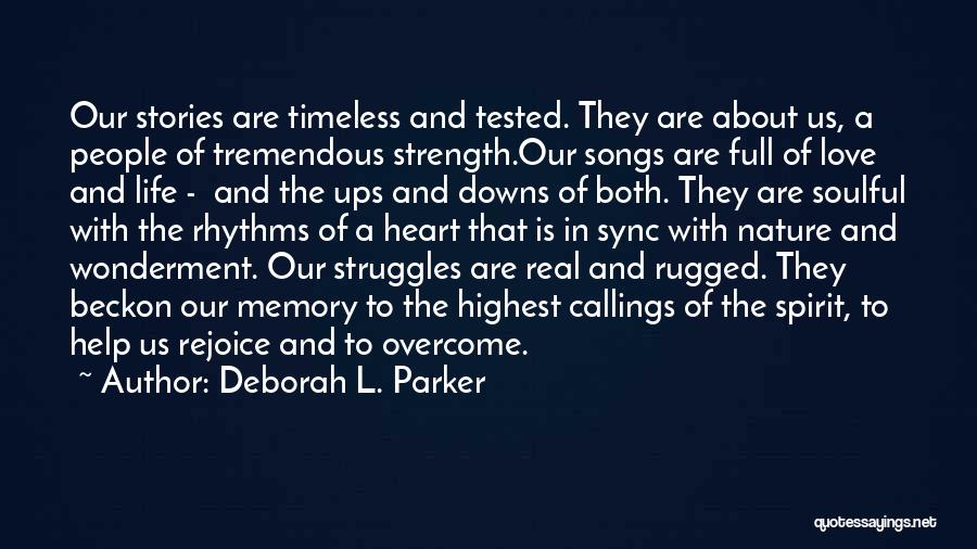 Ups And Downs Of Life Quotes By Deborah L. Parker