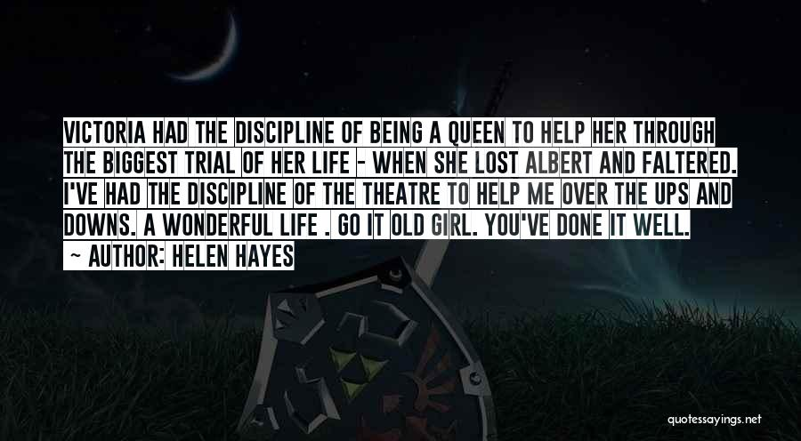 Ups And Downs Of Life Quotes By Helen Hayes
