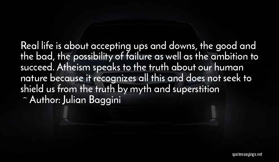 Ups And Downs Of Life Quotes By Julian Baggini