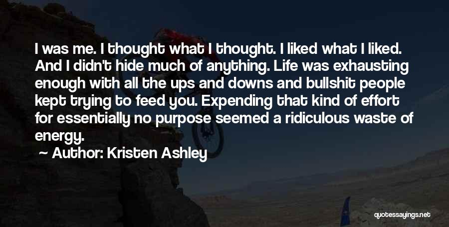 Ups And Downs Of Life Quotes By Kristen Ashley