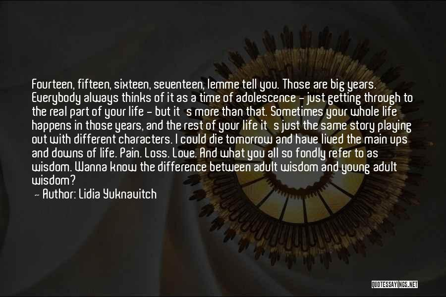 Ups And Downs Of Life Quotes By Lidia Yuknavitch