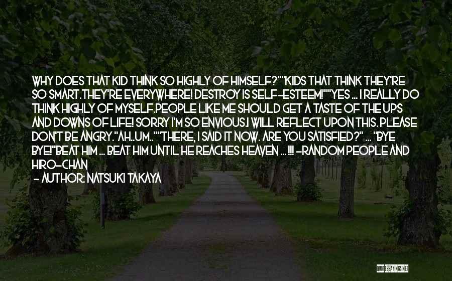 Ups And Downs Of Life Quotes By Natsuki Takaya