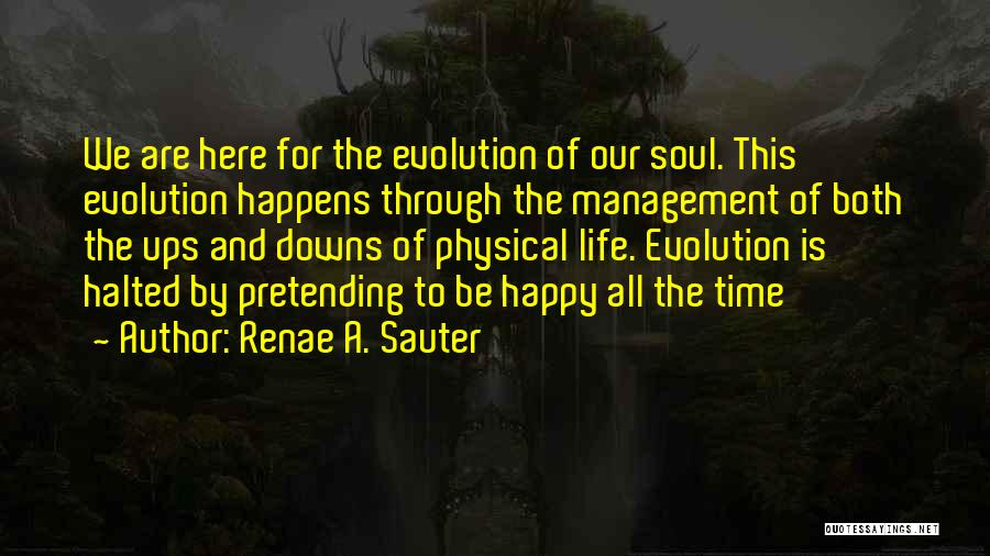 Ups And Downs Of Life Quotes By Renae A. Sauter