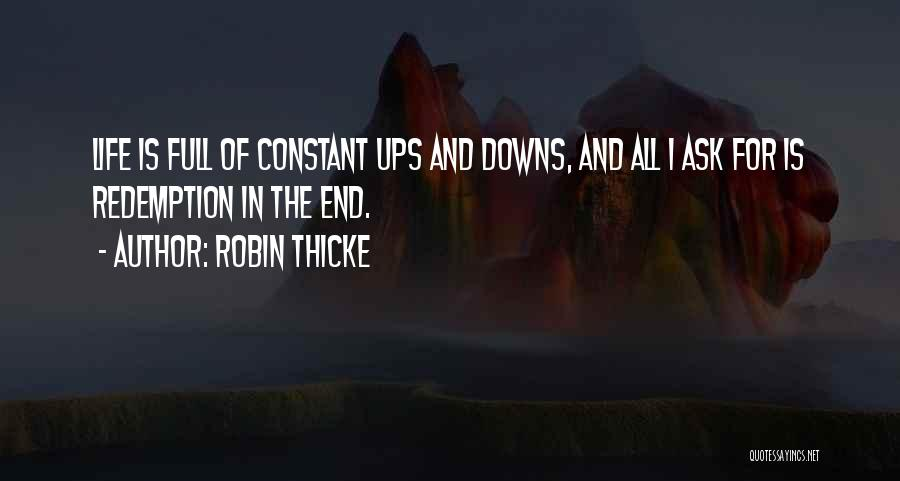Ups And Downs Of Life Quotes By Robin Thicke