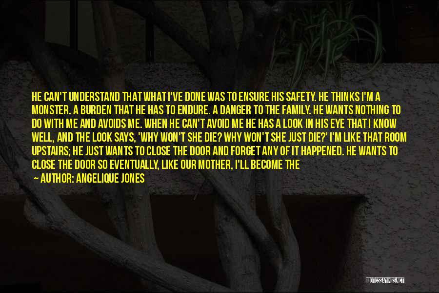 Upstairs Room Quotes By Angelique Jones