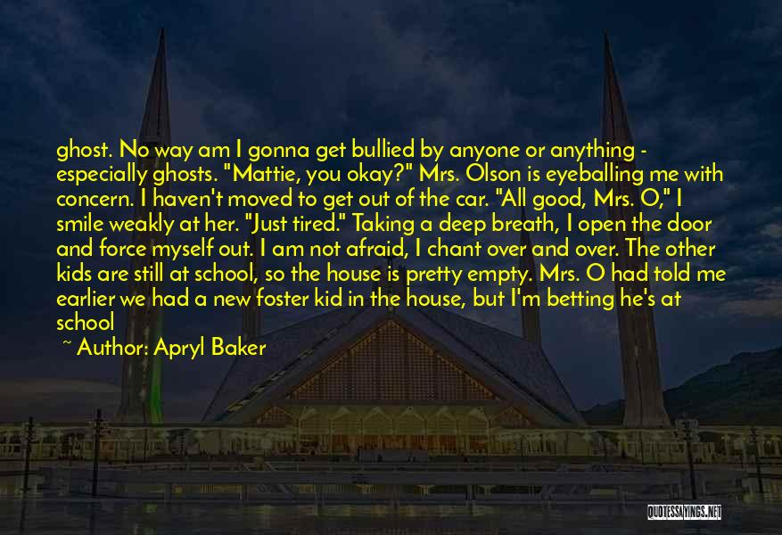Upstairs Room Quotes By Apryl Baker